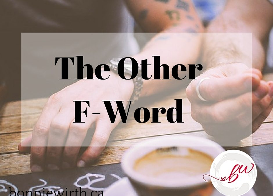The Other F-Word by Bonnie Wirth