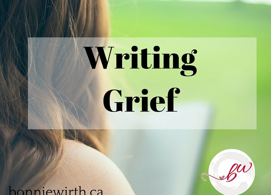 Writing Grief with Bonnie Wirth